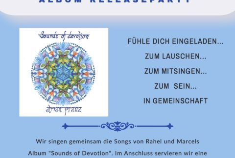 Mantrasingabend und Albumreleaseparty Sounds of Devotion